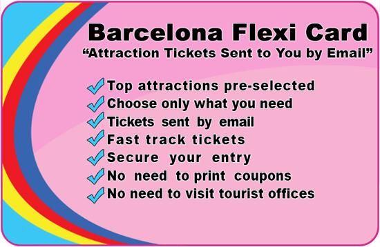 Barcelona Flexi Card. The Barcelona Tourist Guide that you can build. Choose only the  entrance tickets you want.